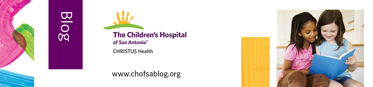 The Children's Hospital of San Antonio Blog